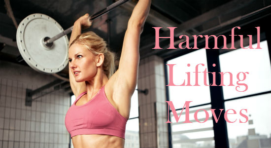 Harmful Lifting Moves to avoid